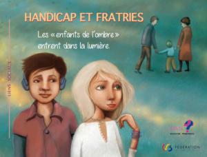 Nouvelle brochure consacrée aux fratries d'enfants handicapés/malades